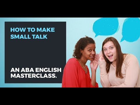 How to make small talk in English | Conversation tips