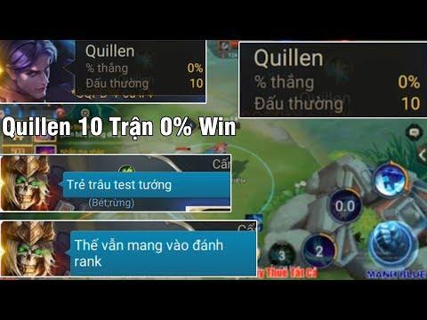 Phản Ứng Của Team Khi Thấy Quillen 10 Trận 0% Tỉ Lệ Thắng Sẽ NTN Và Cái Kết - Thời lượng: 19:17.