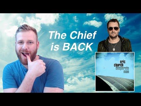 Video Eric Church - Desperate Man | Reaction download in MP3, 3GP, MP4, WEBM, AVI, FLV January 2017