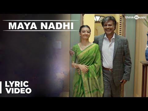 Maya Nadhi Song with Lyrics - Kabali Songs