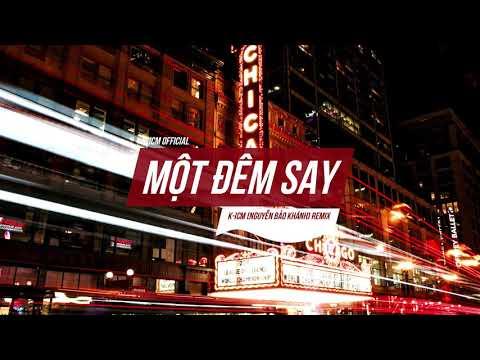 Một Đêm Say - Thịnh Suy | K-ICM Remix | Deep House - Thời lượng: 4 phút và 40 giây.