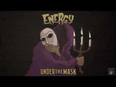 ENERGY - UNDER THE MASK- EP - AVAILABLE NOW