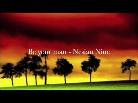 be your man - nesian nine