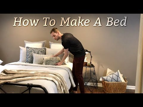 How To Make A Bed - Decorative Bedding - Farmhouse Style - Bedding Ideas