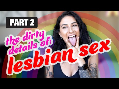 ALL The DIRTY Details of LESBIAN S3X