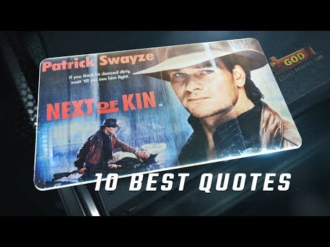 Next of Kin 1989 - 10 Best Quotes