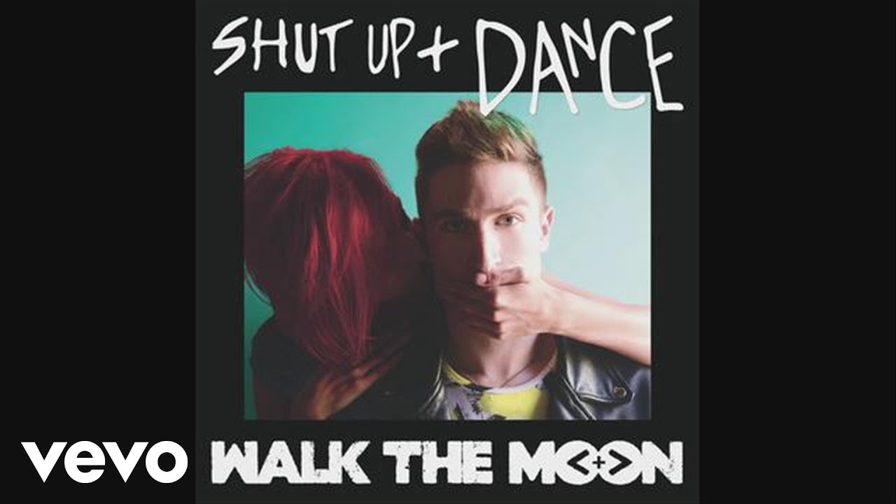 WALK THE MOON – Shut Up and Dance (Audio) #Música