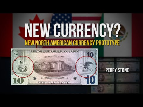 New Currency - New North American Currency Prototype | Perry Stone