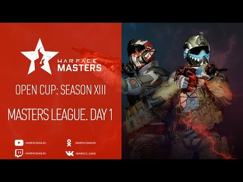Open Cup: Season XIII Masters League. Day 1