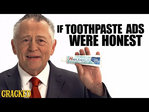 If Toothpaste Ads Were Honest