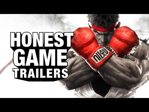 STREET FIGHTER V (Honest Game Trailers) (видео)