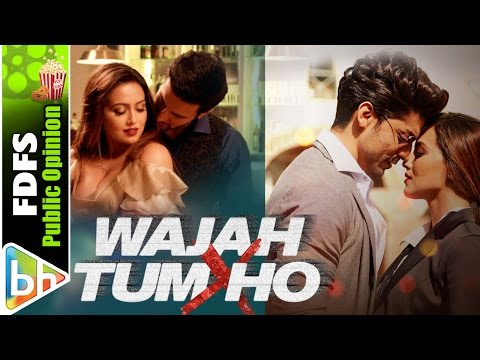 Wajah Tum Ho | The most Exhaustive Public Opinion