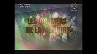 """Les Dossiers de la Mémoire : """" L'emir abdelkader ou la Résistance incarnée """""""