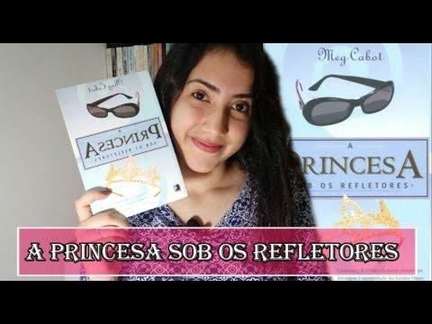A PRINCESA SOB OS REFLETORES | Leticia Ferfer | Livro Livro Meu