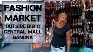 Bangkok Living&Travel - Fashion Market Outside Big C Bangna