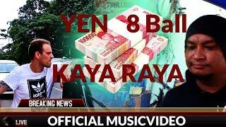Video YEN x 8 BALL - Kaya Raya MP3, 3GP, MP4, WEBM, AVI, FLV November 2018