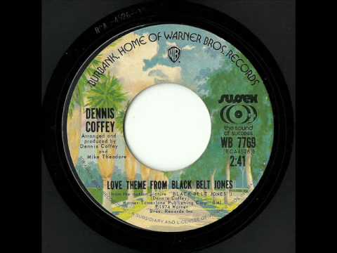 Dennis Coffey - Love Theme From Black Belt Jones (Warner Bros.)