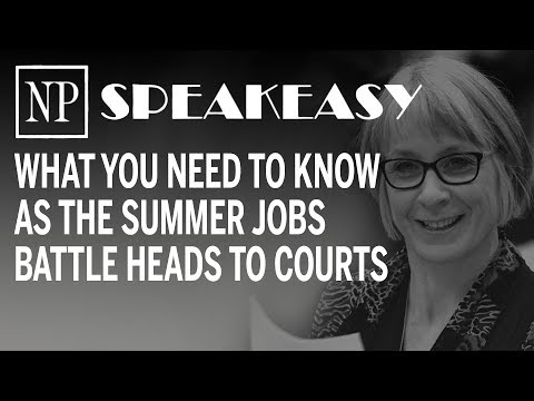 Speakeasy: What you need to know as the summer jobs battle heads to the courts