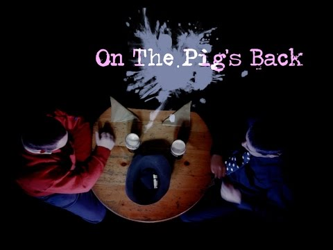 Watch video On The Pig