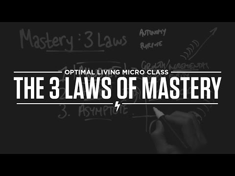 The 3 Laws of Mastery