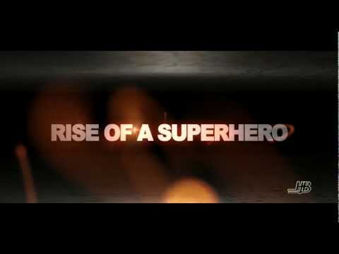 Rise of a superhero official trailer 2013