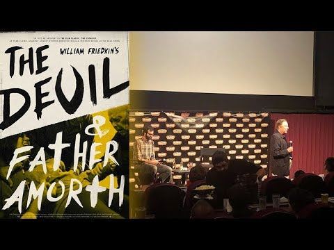 The Devil And Father Amorth (2017) Interview With Director William Friedkin
