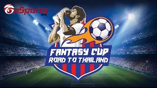 Fantasy Cup - Road to Thailand Day 4, fifa online 3, fo3, video fifa online 3