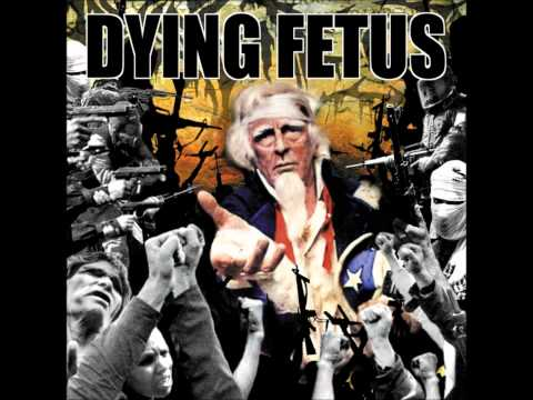 Dying Fetus - Praise the Lord (Opium of the Masses - HQ)