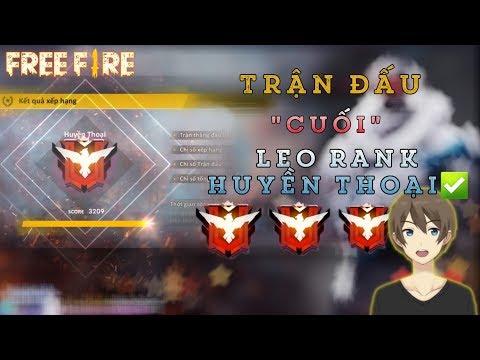 """[Free Fire] Trận Đấu """" Cuối """" Leo Rank Huyền Thoại & Cái Kết Quả Tạ Mang Tên Gil"""