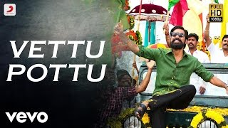 Video Kodi - Vettu Pottu Tamil Video | Dhanush, Trisha | Santhosh Narayanan MP3, 3GP, MP4, WEBM, AVI, FLV Maret 2018