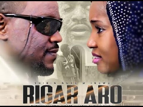 RIGA ARO3&4 LATEST HAUSA FILM With ENGLISH SUBTITLE A True Life Story