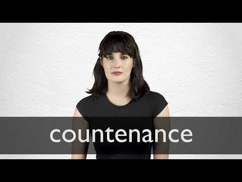 How to pronounce COUNTENANCE in British English