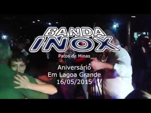 BANDA INOX Patos de Minas - Aniversário em Lagoa Grande MG