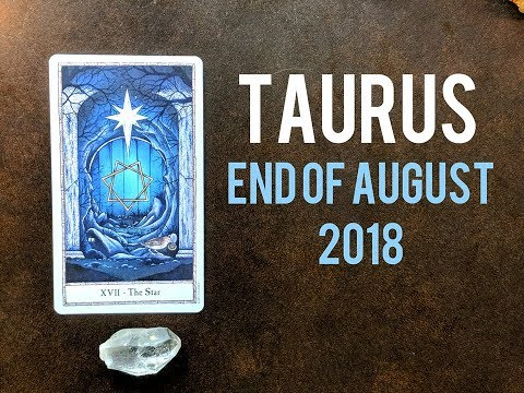 Taurus ♉ End Of August 2018 🌻 Healing, Building & Choices 🌻