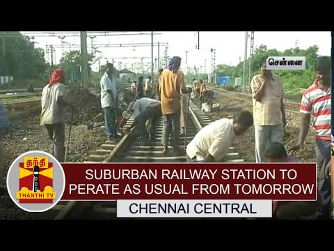 Central-Suburban-railway-station-to-operate-as-usual-from-Tomorrow--Detailed-Report-Thanthi-TV