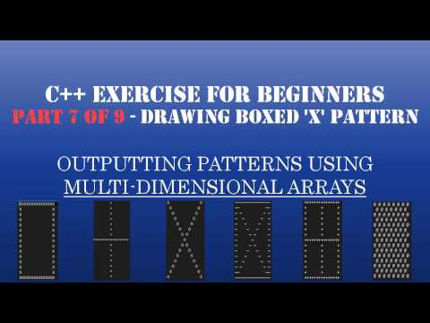 C++ Learn To Program – Multidimensional Arrays & Loops to Create Patterns – Pt7: Drawing Boxed Letter X