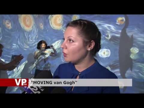 """MOVING van Gogh"""