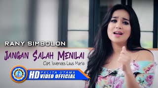 Video Rany Simbolon - Jangan Salah Menilai (Official Music Video) MP3, 3GP, MP4, WEBM, AVI, FLV Desember 2018