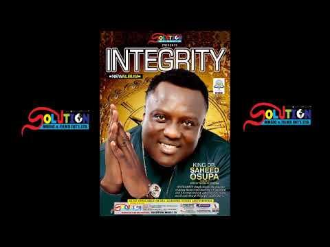 INTEGRITY - (TRACK 1) S DON P & SEYI MAKINDE