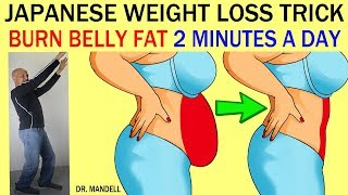 Video JAPANESE WEIGHT LOSS TRICK...BURN BELLY FAT IN JUST 2 MINUTES A DAY - Dr Alan Mandell, DC MP3, 3GP, MP4, WEBM, AVI, FLV Maret 2019
