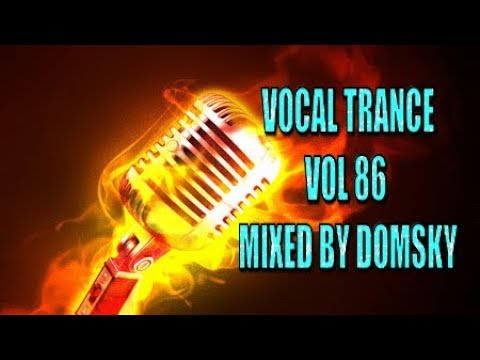 UPLIFTING TRANCE  VOCAL TRANCE VOL 86 mixed by domsky
