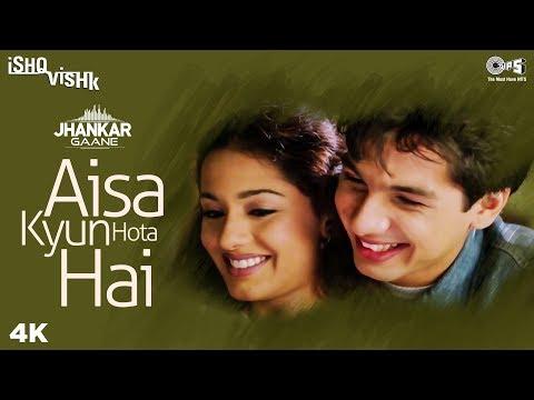 Aisa Kyun Hota Hai (Jhankar) -  Ishq Vishk   Alka Yagnik   Amrita Rao & Shahid Kapoor