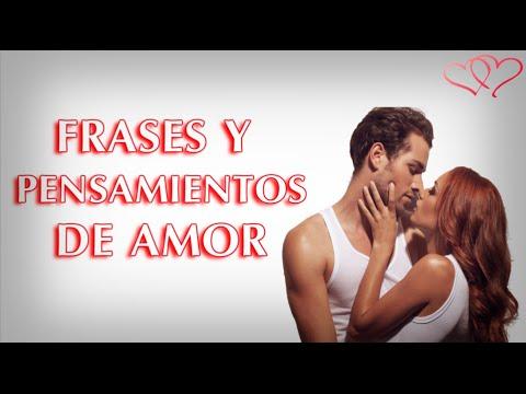 Frases bonitas de amor - Frases y pensamientos de amor para dedicar, bonitas imagenes de amor con mensaje, videos de amor