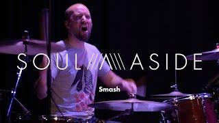 SOUL ASIDE · Smash