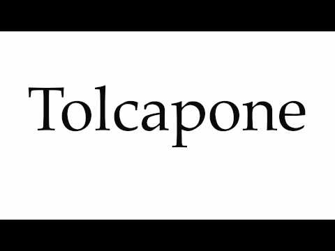 How to Pronounce Tolcapone