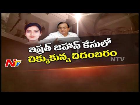 Will-Congress-defend-P-Chidambaram-Ishrat-Jahan-Case-Story-Board-Full-Video-NTV-05-03-2016