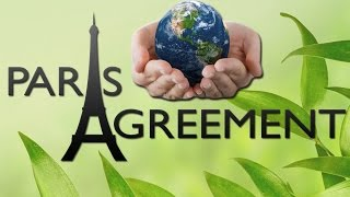 Paris Agreement के बारे में जानिये  - UNFCCC - COP 21- IAS/UPSC/PSC