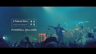 A POLAROID STORY x PHARRELL WILLIAMS