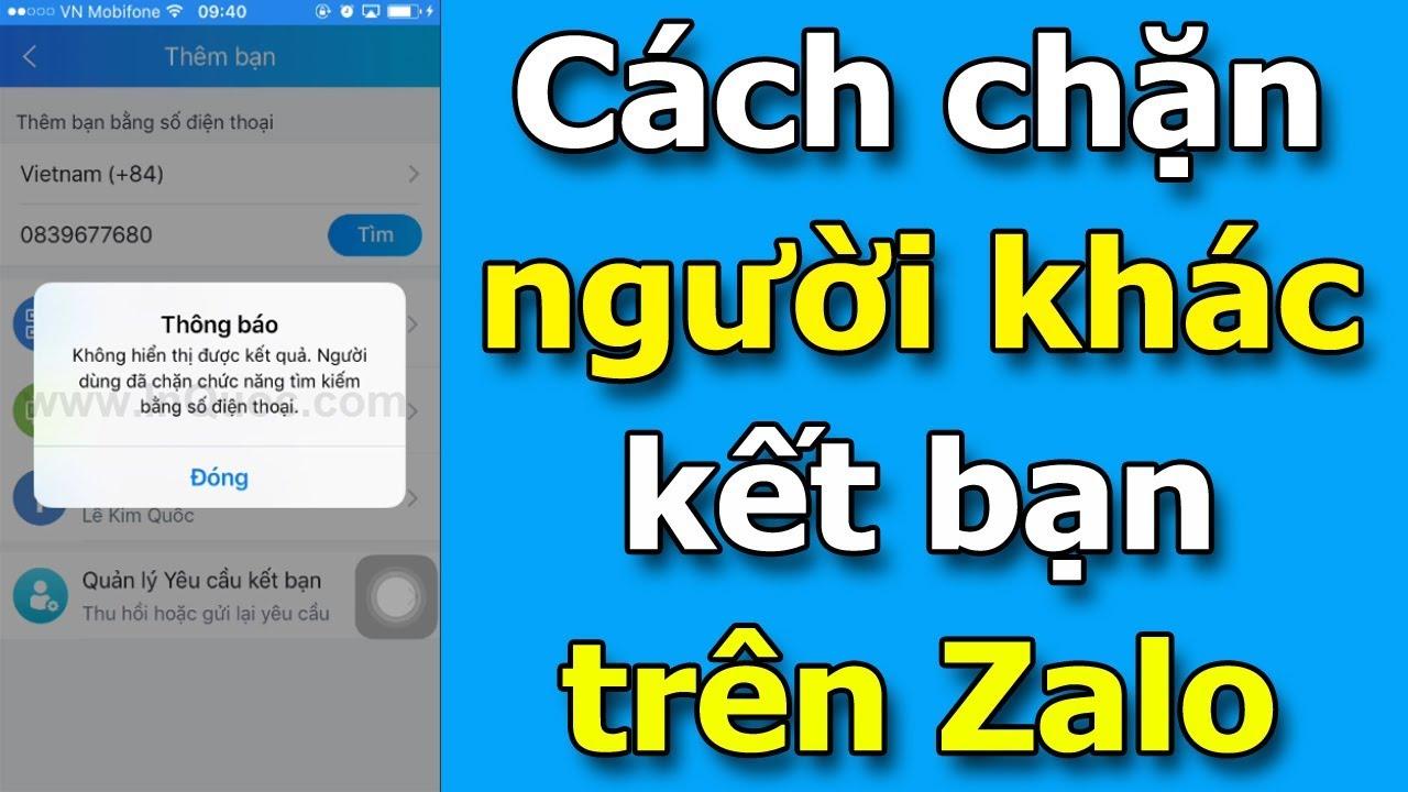 Cách chặn người khác tìm và gửi yêu cầu kết bạn trên Zalo mới nhất