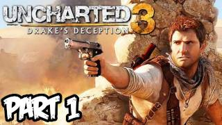 Uncharted 3 Walkthrough Part 1 HD - Chapter 1 - Moves Like Batman! (PS3/Playstation 3 Gameplay)